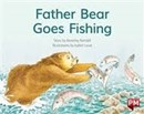 Image for PM RED FATHER BEAR GOES FISHING PM STORY