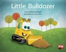 Image for PM YELLOW LITTLE BULLDOZER PM STORYBOOKS