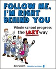 Image for Lazy progress  : how your students go further faster when you do less -- more