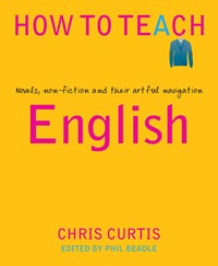 English  : novels, non-fiction and their artful navigation - Curtis, Chris
